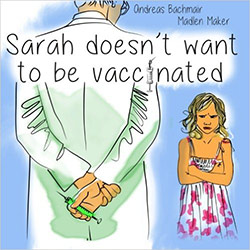 Sarah doesnt want to be vaccinated